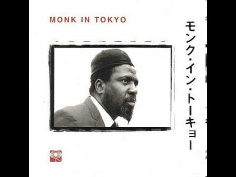 Thelonious Monk - Straight No Chaser (Monk In Tokyo)