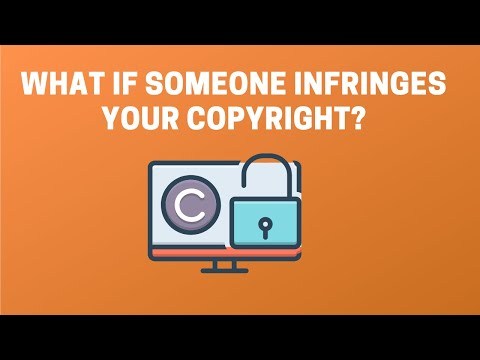 What If Someone Infringes Your Copyright?