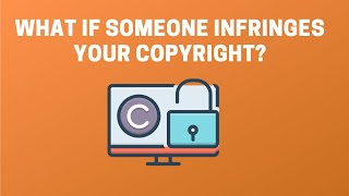 What If Someone Infringes Your Copyright? thumbnail