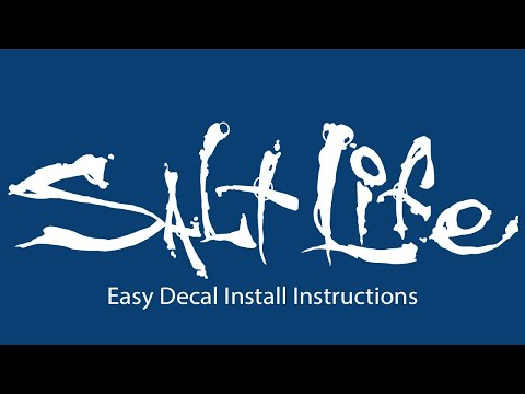 Salt Life Decal Easy Install Instructions