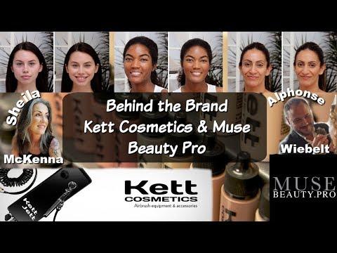 Behind the Brand | Kett Cosmetics & Muse Beauty Pro | Airbrush & Fixx Creme Demos