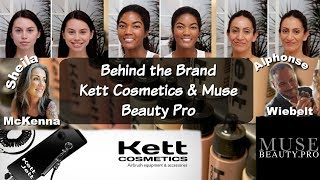 Behind the Brand | Kett Cosmetics & Muse Beauty Pro | Airbrush & Fixx Creme Demos