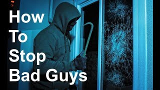 How To Prevent Forced Entry Burglary | Campbell Security