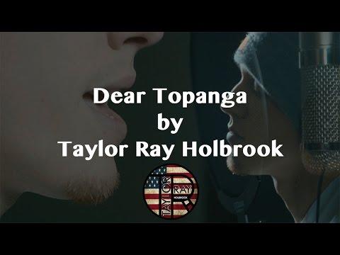 """""""Dear Topanga"""" by Taylor Ray Holbrook"""