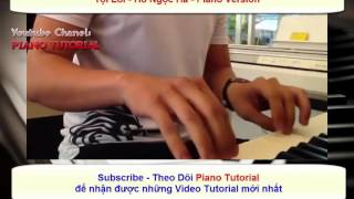 [Piano Tutorial] Tội Lỗi Piano Tutorial - Hồ Ngọc Hà