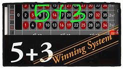 5 + 3 Winning System (Roulette win Tricks)