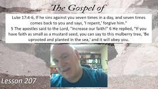 Luke 17:4-6 Lesson 207 October 19, 2021