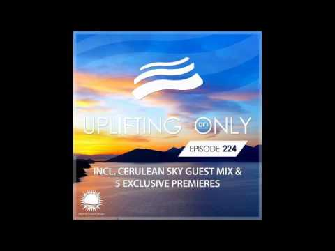 Ori Uplift - Uplifting Only 224 with Cerulean Sky
