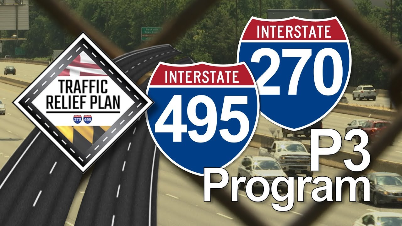 I-270 and I-495 Traffic Relief Concerns