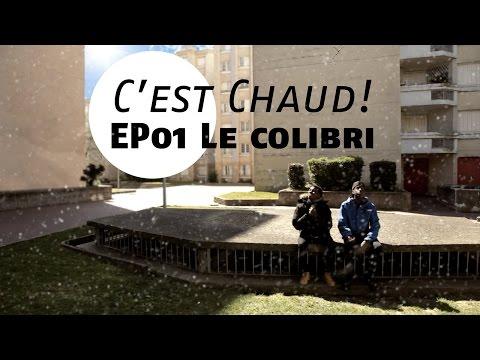 C'est Chaud! Episode 1