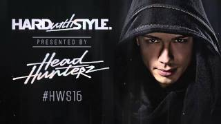 Episode #16 | Headhunterz - HARD with STYLE | Hardstyle