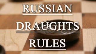 Правила игры в русские шашки (russian draughts rules)