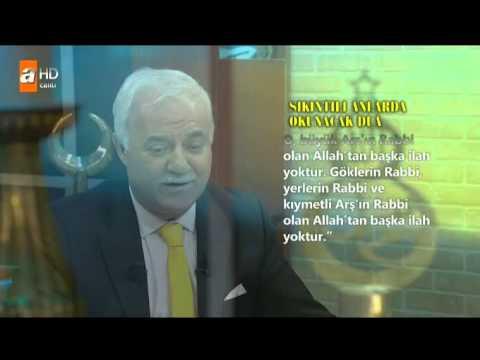 Nihat Hatipoğlu- Sıkıntı Anlarda Okunacak Dua -01.11.2013- HQ