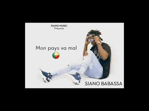 Siano Babassa mon pays va mal