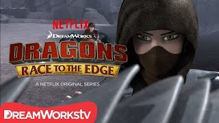 Who Is That? | DRAGONS: RACE TO THE EDGE