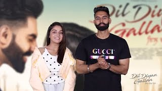 Dil Diyan Gallan Parmish Verma Wamiqa Gabbi IN Cinemas On 3rd May 2019