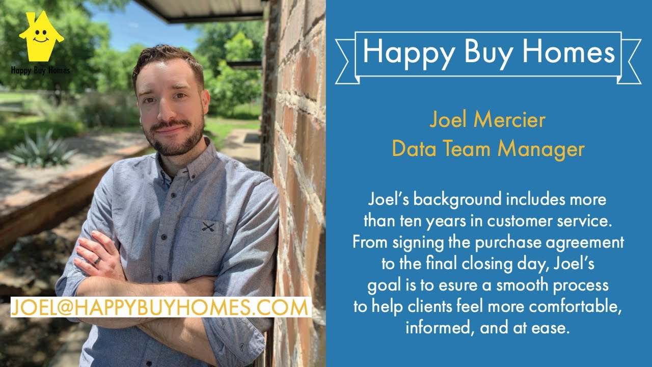 Sell My House Fast Dallas: Meet Joel From Happy Buy Homes