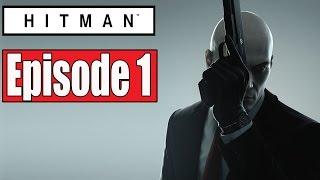 HITMAN Episode 1 Full Gameplay Walkthrough (PS4) - No Commentary (FULL GAME)