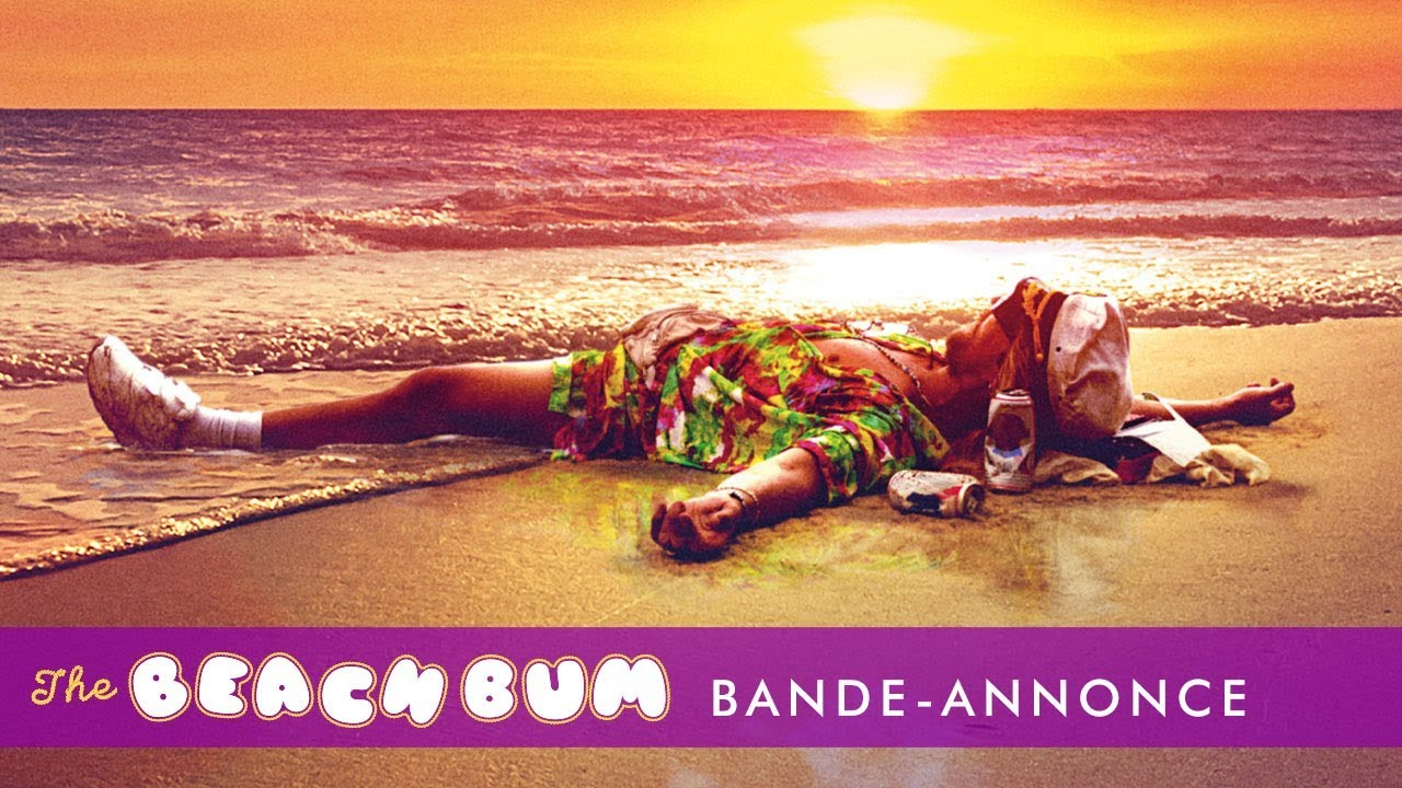 The Beach Bum - Bande-annonce teaser vostfr