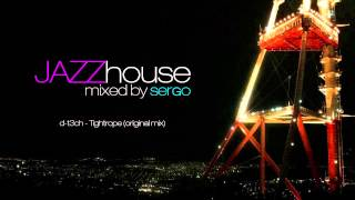 Jazz House DJ Mix 01 by Sergo
