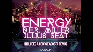 Energy - D.E.R. Miller, Julius Beat & George Acosta