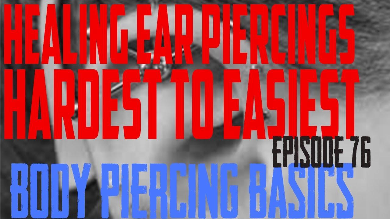 Ear Piercings Hardest to Easiest to Heal - Body Piercing Basics EP 76