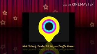 Nicki Minaj, Drake, Lil Wayne-Truffle Butter [Super Clean]