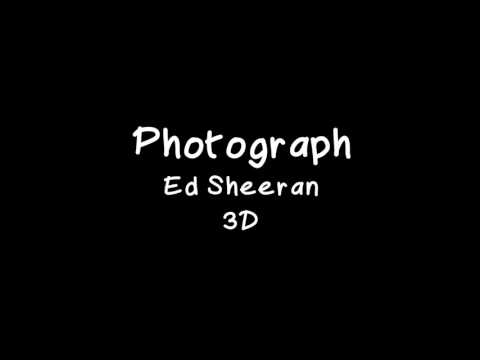 Photograph - Ed Sheeran (3D audio - wear headphones)