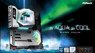 ASRock Z490 AQUA -Be AQUA, Be COOL.
