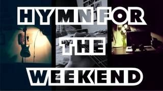 Coldplay - Hymn for the weekend (Lyrics) Legendado - Karaoke Official Video