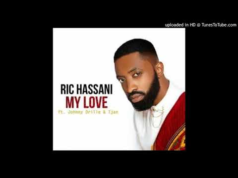 Ric Hassani – My Love ft. Johnny Drille & Tjan (Audio)