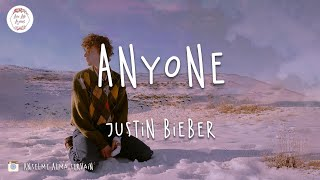 Justin Bieber - Anyone (Lyric Video) If it's not you, it's not anyone