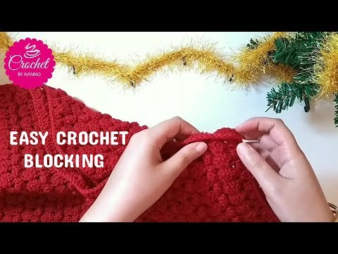 CROCHET EASY BLOCKING NO HEAT NEEDED ! I The Crochet Shop Free tutorials