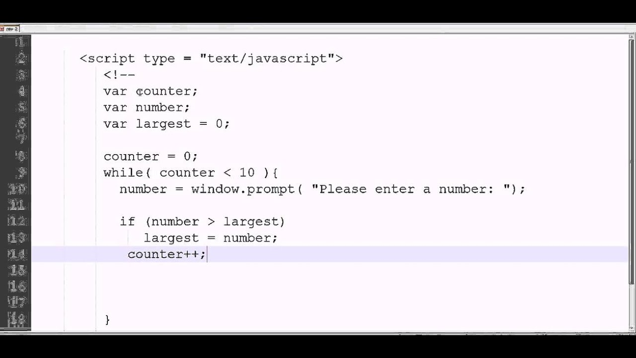 javascript loops variables and calculations finding the largest javascript loops variables and calculations finding the largest of 10 values