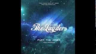 The Layders ft Kaznova  Puff The Jones