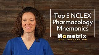 Top 5 NCLEX Pharmacology Review Mnemonics | NCLEX Review 2018