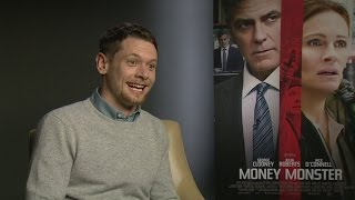 Money Monster: Jack O'Connell on pushing George Clooney around