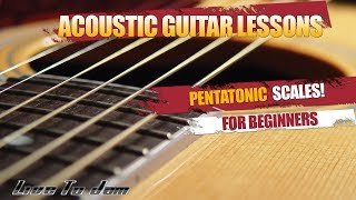 How To Play Pentatonic Scales On Guitar For Beginners Electric or Acoustic