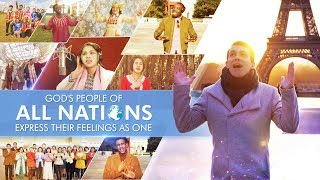 "2019 Christian Worship Song ""God's People of All Nations Express Their Feelings as One"" Thank God's Love"