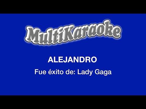 Multi Karaoke - Alejandro ►Exito de Lady Gaga (Solo Como Referencia)