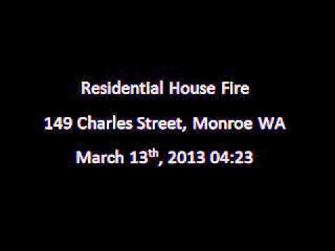 Residential House Fire - 149 Charles Street, Monroe WA