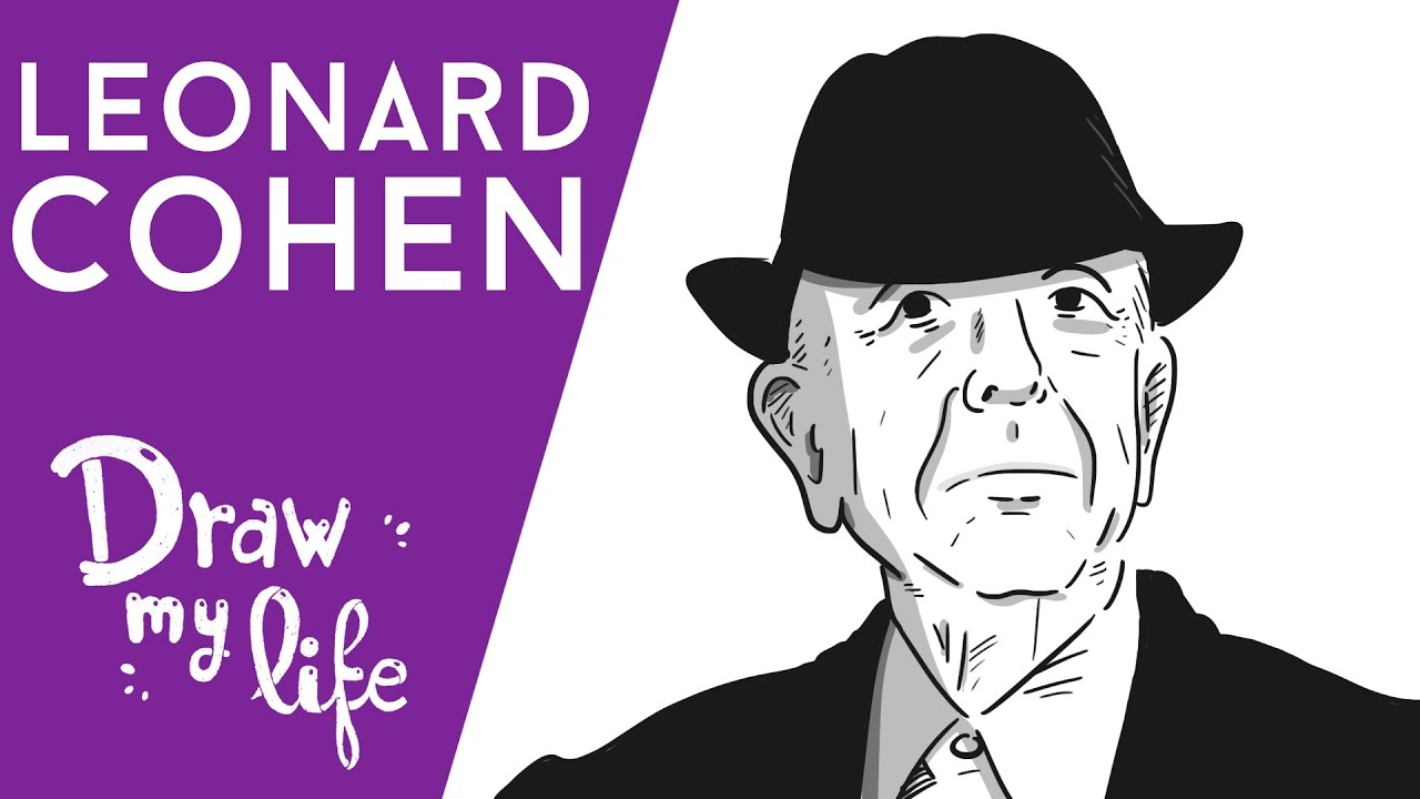 LEONARD COHEN - Draw My Life