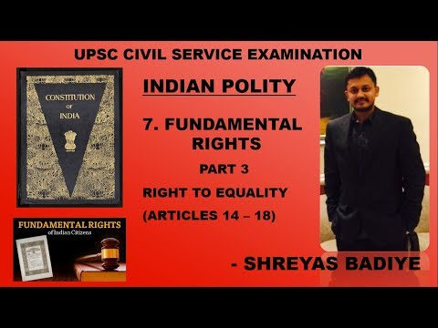 Indian Polity by Laxmikant | Fundamental Rights | Right to Equality | Part 3 | UPSC - IAS