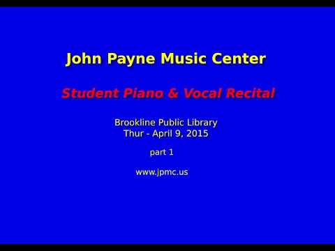 John Payne Music Center - April 2015 Student Recitals - Part 1