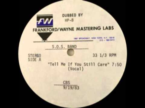 The S.O.S.Band - Tell Me If You Still Care (Unreleased Acetate Remix)