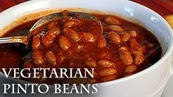 How to make Delicious  Vegetarian Pinto Beans