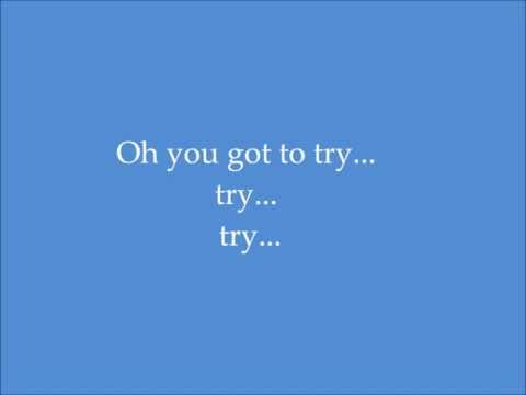 TRY - Original By: Blue Rodeo (Lyrics)