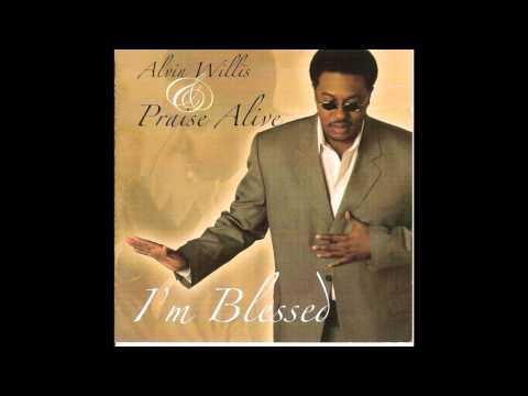 Alvin Willis & Praise Alive  I'm Blessed   James P  Jimi Smith Edir7 12 2015