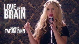 Tatum Lynn Singing Rihanna