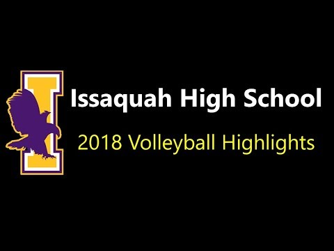 2018 Issaquah High School Volleyball Highlights